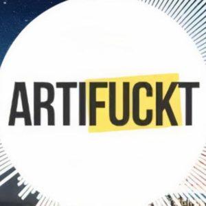 ARTIFUCKT